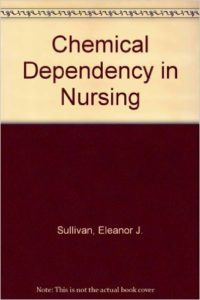 Chemical Dependency in Nurses
